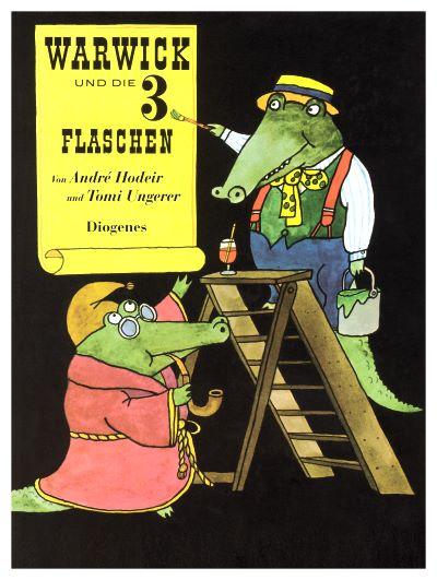 ✍ Bilderbuchtipp: Warwick und die 3 Flaschen – Andre Hodier und Tomi Ungerer Kulturmagazin 8ung.info Dorle Knapp-Klatsch