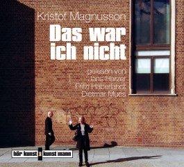 """Hörbuchtipp: """"Das war ich nicht"""" von Kristof Magnusson Kulturmagazin 8ung.info Gesine Bodenteich"""