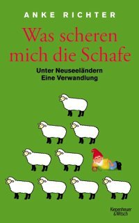 Dokumentation einer Auswanderung: Was scheren mich die Schafe Kulturmagazin 8ung.info Dorle Knapp-Klatsch