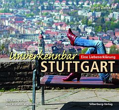✍ Reiseführer-Buchtipp: Unverkennbar Stuttgart | Kulturmagazin 8ung.info