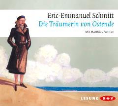 Hörbuchtipp: Die Träumerin von Ostende - 3 Geschichten von Eric-Emmanuel Schmitt | Kulturmagazin 8ung.info