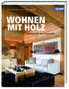Wohnbuch-Tipp: Wohnen mit Holz – Konzepte für den Innenraum Kulturmagazin 8ung.info Dorle Knapp-Klatsch
