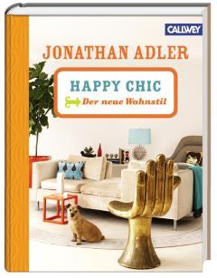 ✒ Buchtipp: Happy Chic – Der neue Wohnstil | Kulturmagazin 8ung.info