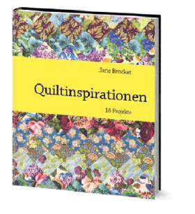 Praxis-Buchtipp: Quiltinspirationen von Jane Brocket | Kulturmagazin 8ung.info