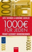 Buchtipp: 1000 € für jeden – Freiheit Gleichheit Grundeinkommen Kulturmagazin 8ung.info Dorle Knapp-Klatsch