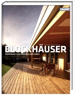 ✍ Architekturbuch-Tipp: Blockhäuser – Massive Holzhäuser zum Wohnen und Leben Kulturmagazin 8ung.info Dorle Knapp-Klatsch