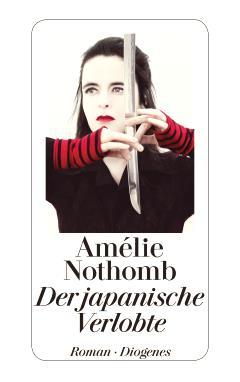 ✒ Roman-Neuheit 2012: Der japanische Verlobte von Amélie Nothomb | Kulturmagazin 8ung.info