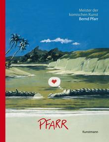 ✍ Buchtipp: Bernd Pfarr - Meister der komischen Kunst | Kulturmagazin 8ung.info