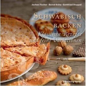 ✒ Schwäbisch Backen - von Nonnenfürzle bis Träubleskuchen | Backbuch | Kulturmagazin 8ung.info