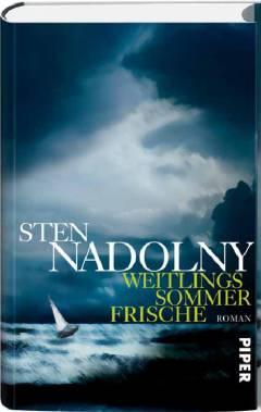 ✍ Buch-Tipp: Weitlings Sommerfrische – Roman von Sten Nadolny Kulturmagazin 8ung.info Dorle Knapp-Klatsch
