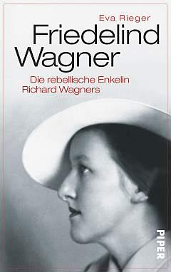 ♀ Biografie-Tipp -> Friedelind Wagner, rebellische Enkelin Richard Wagners | Kulturmagazin 8ung.info