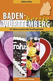 ✍ Ausflugsführer-Tipp: Baden-Württemberg herzig von Sabine Ries | Kulturmagazin 8ung.info
