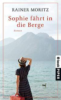 ♀ Frauenroman-Tipp: Sophie fährt in die Berge Kulturmagazin 8ung.info Elke Wilkenstein