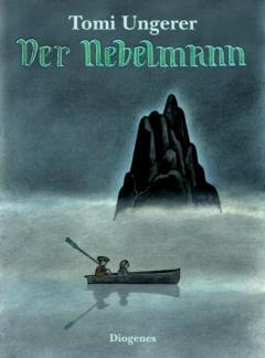 ✍ Bilderbuch: Der Nebelmann von Tomi Ungerer | Kulturmagazin 8ung.info