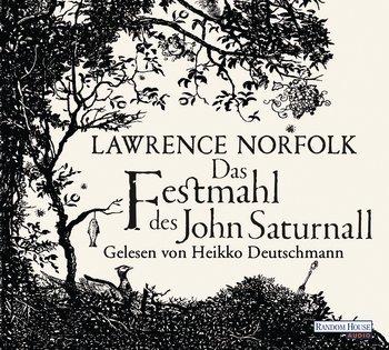 ✍ Hörbuchtipp: Das Festmahl des John Saturnall von Lawrence Norfolk - ein Schmöker zum Genießen | Kulturmagazin 8ung.info