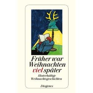 ✍ Kurzgeschichten-Tipp: Früher war Weihnachten viel später | Kulturmagazin 8ung.info