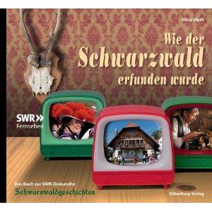 ✍ Geschichtsbuch-Tipp: Wie der Schwarzwald erfunden wurde – Blick hinter die Kulissen | Kulturmagazin 8ung.info