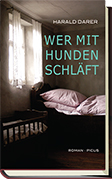 ✍ Romantipp: Wer mit Hunden schläft von Harald Darer Kulturmagazin 8ung.info Dorle Knapp-Klatsch