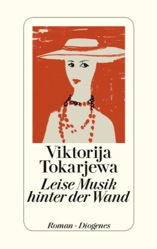 ✍ Buchtipp: Leise Musik hinter der Wand von Viktorija Tokarjewa | Kulturmagazin 8ung.info