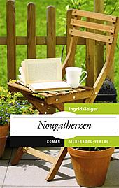 ✍ Regional-Frauenroman: Nougatherzen von Ingrid Geiger | Kulturmagazin 8ung.info