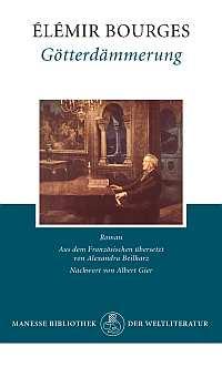 ✍ Klassik-Buchtipp: Götterdämmerung - Roman von Élémir Bourges Kulturmagazin 8ung.info Dorle Knapp-Klatsch
