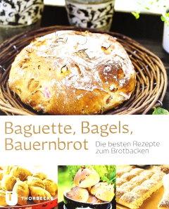 ✍ Backbuch-Tipp: Baguette, Bagels, Bauernbrot – wie Sie Ihre Brote selbst backen | Kulturmagazin 8ung.info