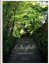 ✍ Fotobuch - Tipp: Stäffele – Stuttgarts Wahrzeichen | Kulturmagazin 8ung.info