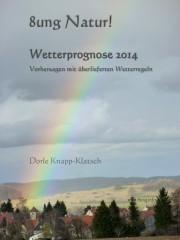 E-book-Tipp: Wetterprognose 2014 – aktuelle Vorhersagen & traditionelle Wetterregeln