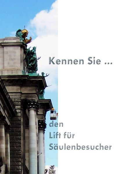 ❢  5. Rätsel für UmdieEckeDenker: Lift für Säulenbesucher Kulturmagazin 8ung.info Dorle Knapp-Klatsch