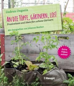 ✍ Gartenbuch-Tipp: An die Töpfe, gärtnern, los! Kulturmagazin 8ung.info Elke Wilkenstein