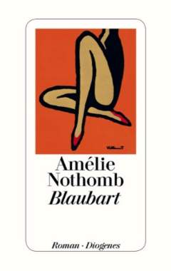 ✍ Buchtipp: Blaubart - Roman von Amélie Nothomb | Kulturmagazin 8ung.info