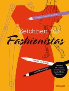 ☛ Anleitungsbuch-Tipp: Zeichnen für Fashionistas - Mode nach eigenen Entwürfen Kulturmagazin 8ung.info Dorle Knapp-Klatsch