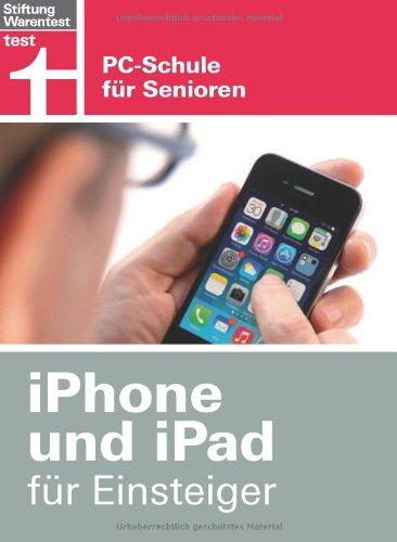 ✍ iPhone und iPad für Einsteiger - PC-Schule (nicht nur) für Senioren Kulturmagazin 8ung.info Elke Wilkenstein