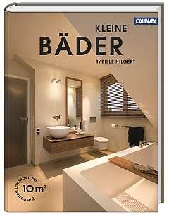 ✍ Architekturbuch-Tipp: Kleine Bäder bis 10 m² Kulturmagazin 8ung.info Dorle Knapp-Klatsch