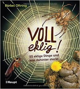 ✍ Voll eklig! - Stimmt! Kindersachbuch mit Aha-Effekt | Kulturmagazin 8ung.info