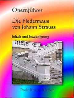 Opernführer Die Fledermaus von Johann Strauss