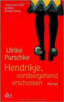 ✍ Modernes Antiquariat: Hendrikje, vorübergehend erschossen | Kulturmagazin 8ung.info