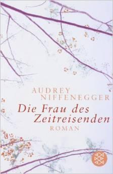 ✍ Die Frau des Zeitreisenden – fantastisch | Moderner Klassiker | Kulturmagazin 8ung.info