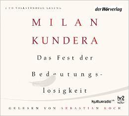 ✍ Das Fest der Bedeutungslosigkeit - Langeweile | Hörbuchtipp Kulturmagazin 8ung.info Dorle Knapp-Klatsch