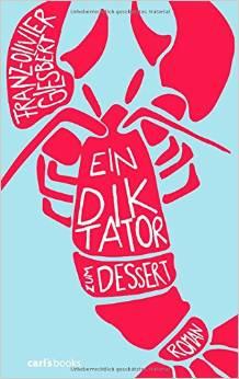 Buchcover: Ein Diktator zum Dessert