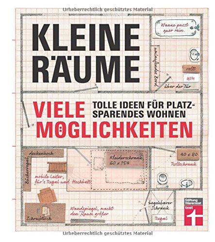 ✍ Ratgeber-Tipp: Kleine Räume - viele Möglichkeiten Kulturmagazin 8ung.info Dorle Knapp-Klatsch