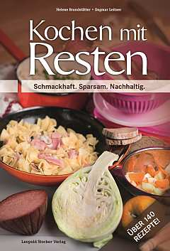 ✍ Kochbuch-Tipp: Kochen mit Brot und anderen Resten Kulturmagazin 8ung.info Elke Wilkenstein