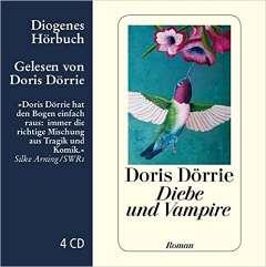 ✍ Hörbuchtipp: Diebe und Vampire Kulturmagazin 8ung.info Dorle Knapp-Klatsch