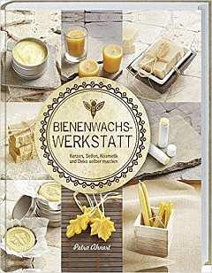 ✍ Sachbuch-Tipp: Bienenwachs Werkstatt | Kulturmagazin 8ung.info