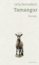 ✍ Buchtipp Roman: Tamangur von Leta Semadeni | Kulturmagazin 8ung.info