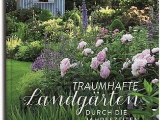 """✍ Gartenbuch Gestaltung: """"Traumhafte Landgärten durch die Jahreszeiten"""" Kulturmagazin 8ung.info Elke Wilkenstein"""