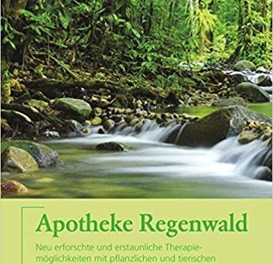 "✍ Buchtipp: ""Apotheke Regenwald"" – Pille für den Mann Kulturmagazin 8ung.info Dorle Knapp-Klatsch"