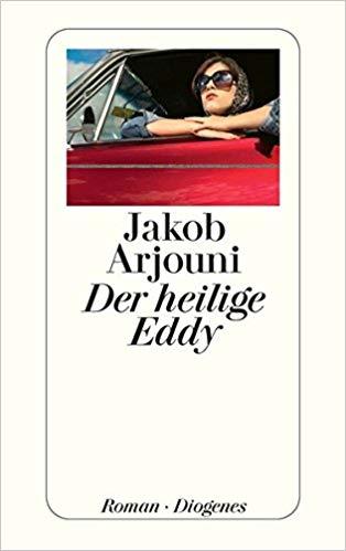 Buchtipp: Der Heilige Eddy - Roman von Jakob Arjouni