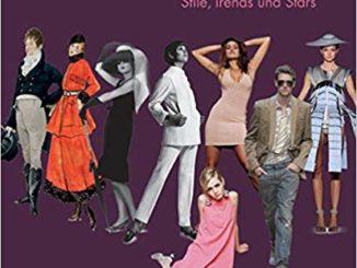 ♂ ♀ Buchtipp: Die Geschichte der Mode – was trägt man/frau? Kulturmagazin 8ung.info Dorle Knapp-Klatsch