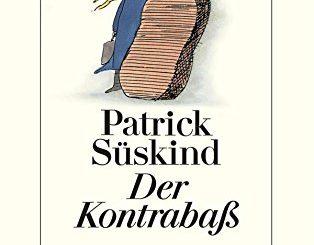 Cover: Der Kontrabass von Patrick Süskind